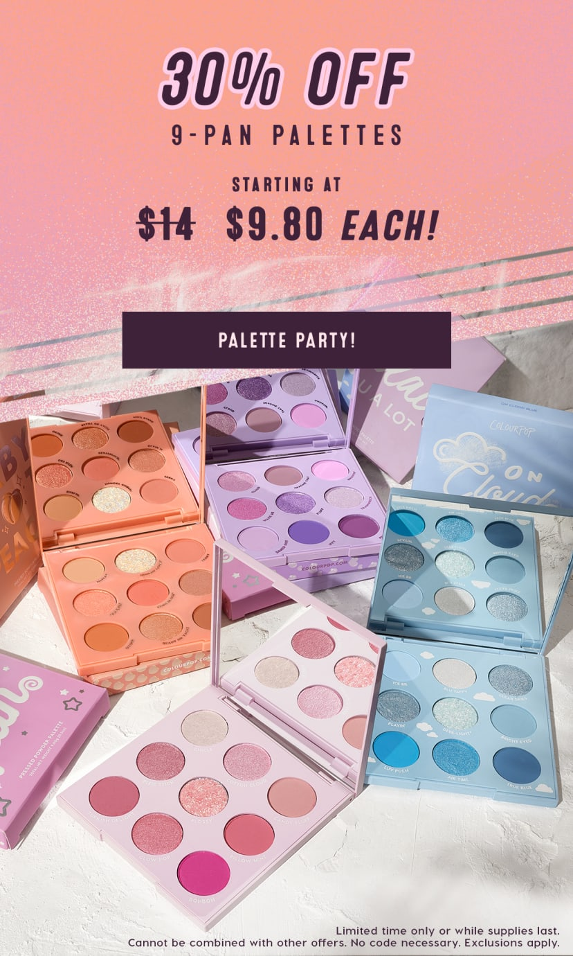 Limited Time Only: 30% off 9-Pan Palettes