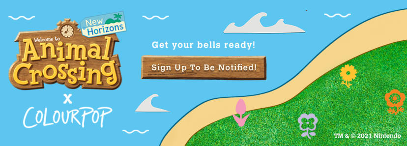Get your bells ready! ColourPop X Animal Crossing: New Horizons - Sign Up to Be Notified!